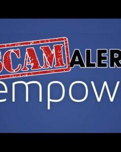 Scam Alert : empowr.com Be careful !!